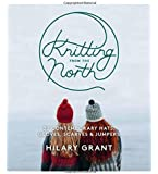 Knitting from the North: 30 contemporary hats, gloves, scarves & jumpers