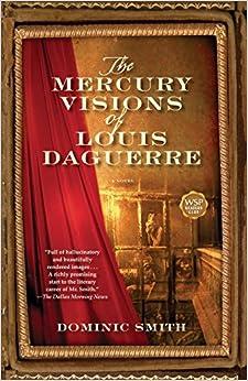 Book The Mercury Visions of Louis Daguerre
