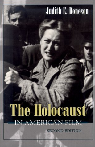 Read Online Holocaust in American Film, Second Edition (Judaic Traditions in Literature, Music, and Art) pdf epub