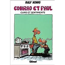 CONRAD ET PAUL T03 : CUIRS ET SENTIMENTS
