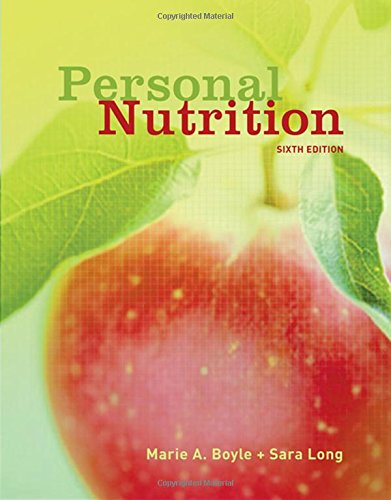 Personal Nutrition (with InfoTrac 1-Semester Printed Access Card) (Available Titles CengageNOW)