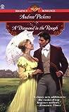 A Diamond in the Rough, Andrea Pickens, 0451203852