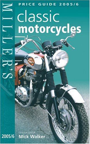 Download Miller's Classic Motorcycles Price Guide 2005/6 PDF