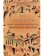 My Jerusalem: Secular Adventures In The Holy City
