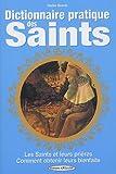 Dictionnaire pratique des saints