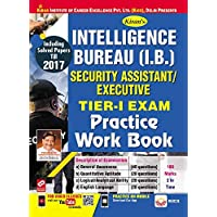 Kiran's Intelligence Bureau (I.B.) Security Assistant/Executive Tier-I Exam Practice Work Book - 2377