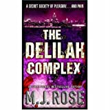 The Delilah Complex, M. J. Rose, 0778322157