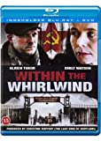 Within the Whirlwind ( Mitten im Sturm ) ( Wichry Kolymy (Within the Whirl wind) ) (Blu-Ray & DVD Combo) [ NON-USA FORMAT, Blu-Ray, Reg.B Import - Denmark ]