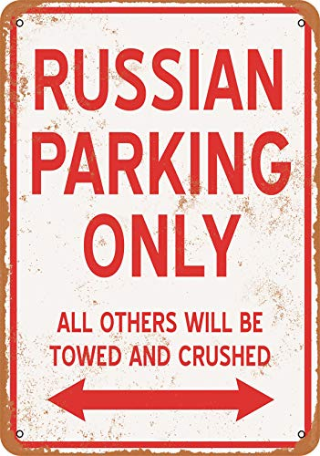 - Wall-Color 7 x 10 Metal Sign - Russian Parking ONLY - Vintage Look