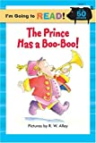 The Prince Has a Boo-Boo!, Margot Linn, 1402720890