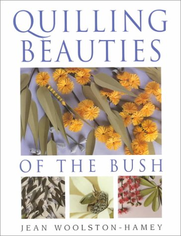 Download Quilling Beauties of the Bush PDF