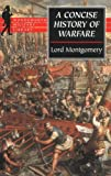 img - for A Concise History of Warfare (Wordsworth Military Library) book / textbook / text book