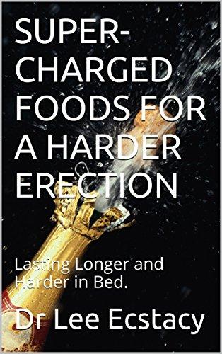 Harder longer lasting erections