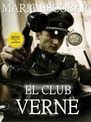 El Club Verne (2ª Edición) (Saga Mision Verne nº 1) (Spanish