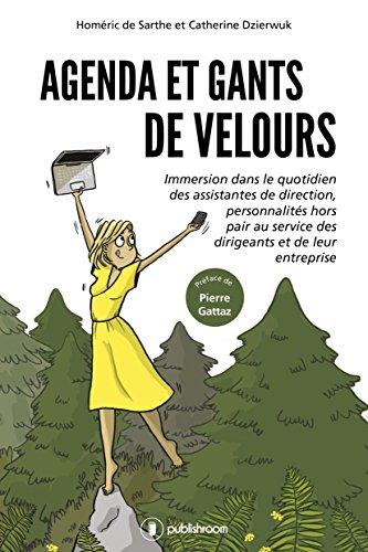 Amazon.com: Agenda et gants de velours: Immersion dans le ...