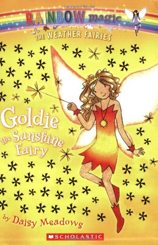Goldie The Sunshine Fairy (Weather Fairies, #4) (Rainbow Magic)