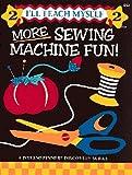 More Sewing Machine Fun, Lynda S. Milligan, 1880972050