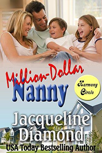 Million-Dollar Nanny: A Heartwarming Romantic Comedy (Harmony Circle Book (Dollar Circle)