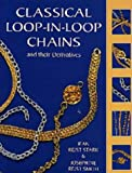 Classical Loop-in-loop Chains and Their Derivatives (Jewellery)