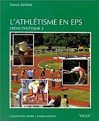 Athlétisme en EPS. Didacthlétisme