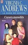 La Saga de Heaven, tome 3 : Coeurs maudits par Virginia C. Andrews