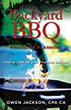 img - for Backyard BBQ Financial Planning: How to cook up your financial success! book / textbook / text book