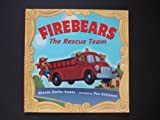 Firebears: The Rescue Team