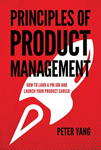 Principles of Product Management: How to Land a PM Job and Launch Your Product Career Doc