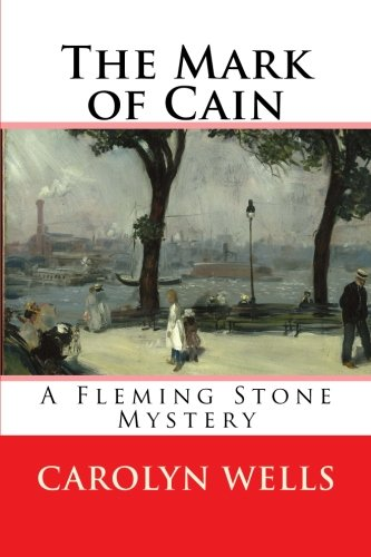 The Mark of Cain: A Fleming Stone Mystery