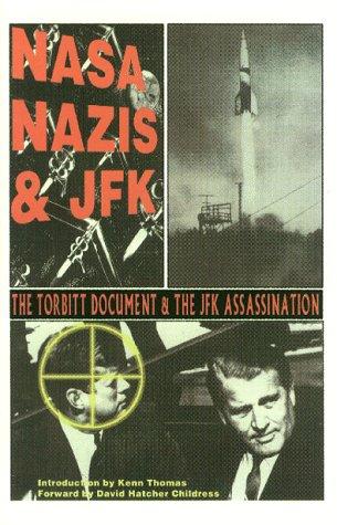 Nasa, Nazis & JFK: The Torbitt Document & the Kennedy Assassination