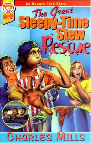 Download The Great Sleepy-Time Stew Rescue (An Honors Club Story) PDF Text fb2 ebook