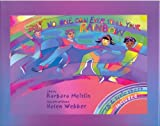 No One Can Ever Steal Your Rainbow, Barbara Meislin, 0971450609