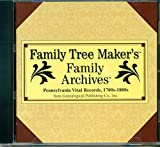 Software : Family Tree Makers Family Archives Pennsylvania Vital Records 1700-1800