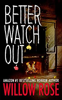 Better Watch Out by Willow Rose ebook deal