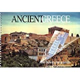 Ancient Greece: The Famous Monuments Past and Present