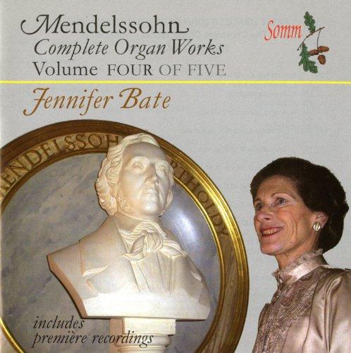 - Mendelssohn: Complete Organ Works, Vol. 4