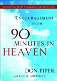 img - for Encouragement from 90 Minutes in Heaven: Selections from the Life-Changing New York Times Bestseller book / textbook / text book