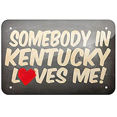 Metal Sign Somebody in Kentucky Loves me, United States - Neonblond