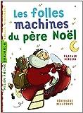 """Afficher """"Les folles machines du père Noël"""""""