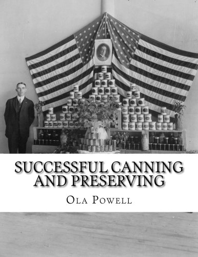 Successful Canning and Preserving: A Practical Handbook for Schools, Clubs and Homes by Ola Powell