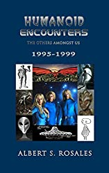 Humanoid Encounters: 1995-1999: The Others amongst Us