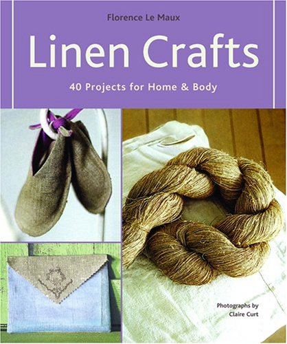 Linen Crafts: 40 Projects for Home & Body ebook