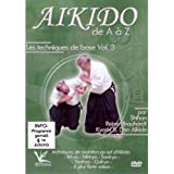 Aikido de A à Z - Vol. 3 Les techniques de base