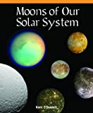 Moons of Our Solar System, Kerri O'Donnell, 1435829964