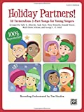 img - for Holiday Partners!: 10 Tremendous 2-Part Songs for Young Singers (Teacher's Handbook) (Partner Songbooks) book / textbook / text book