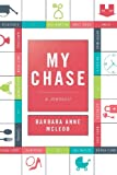 My Chase, Barbara Anne McLeod, 1618620134