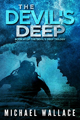 The devils deep kindle edition by michael wallace literature the devils deep by wallace michael fandeluxe Image collections