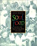 Soul Food: Recipes and Reflections from African-American Churches