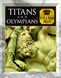 Titans and Olympians Greek & Roman Myth