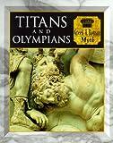 Titans and Olympians Greek & Roman Myth